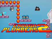 Click to Play Enough Plumbers 2