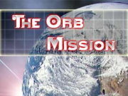 Click to Play The Orb Mission